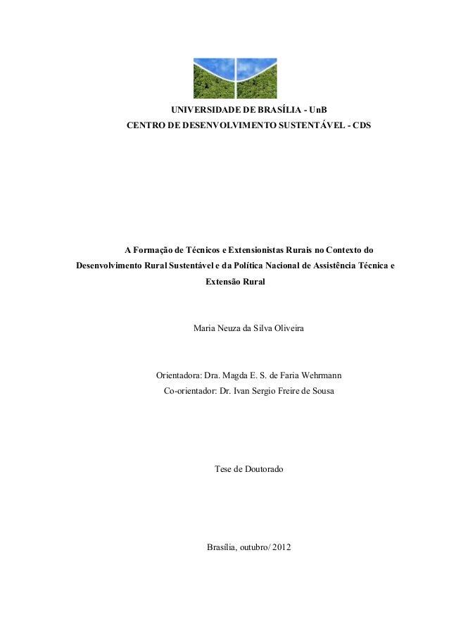 UNIVERSIDADE DE BRASÍLIA - UnBCENTRO DE DESENVOLVIMENTO SUSTENTÁVEL - CDSA Formação de Técnicos e Extensionistas Rurais no...
