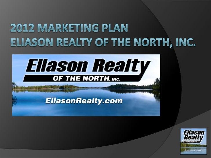Marketing to B-U-Y-E-R-S    Our goal in 2012 is to focus marketing     dollars toward reaching real estate buyers     and...