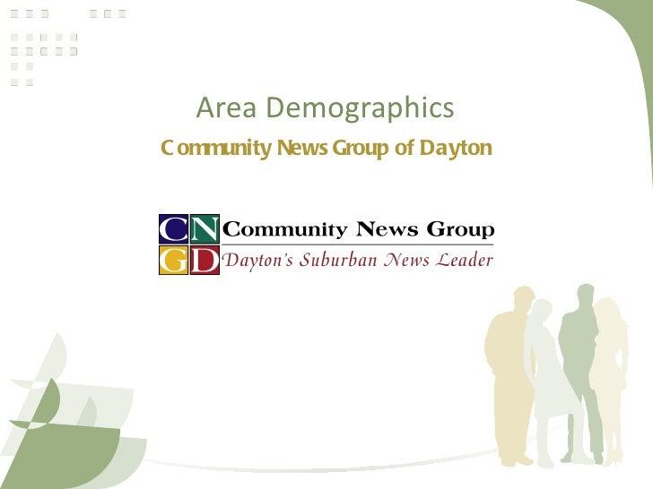 Area DemographicsC ommunity News Group of Dayton