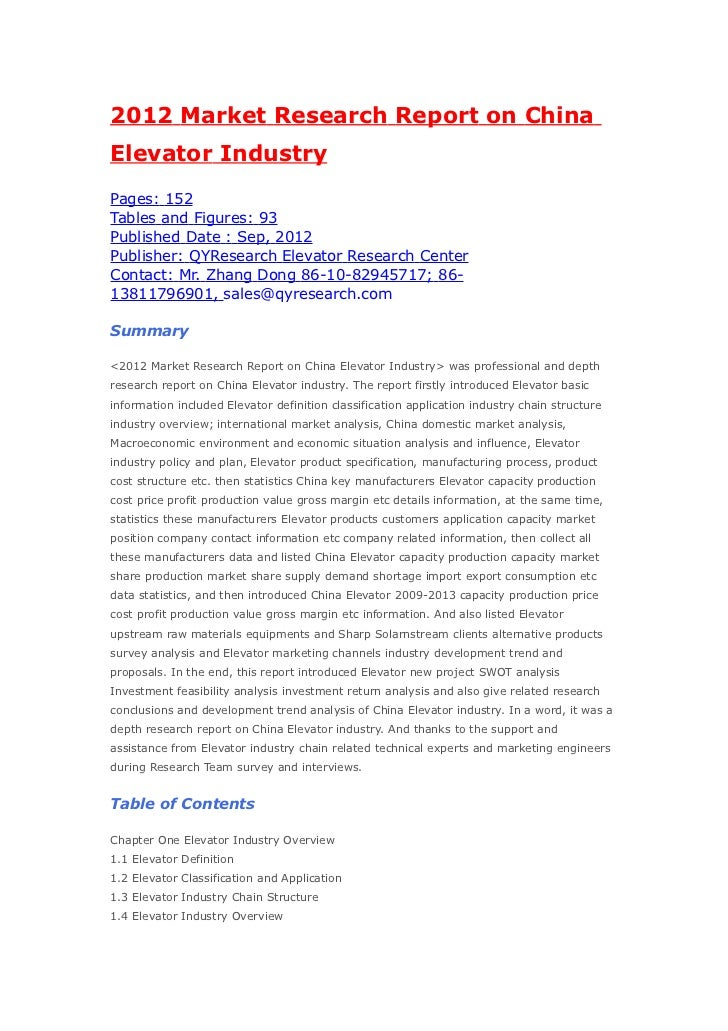 2012 Market Research Report on ChinaElevator IndustryPages: 152Tables and Figures: 93Published Date : Sep, 2012Publisher: ...