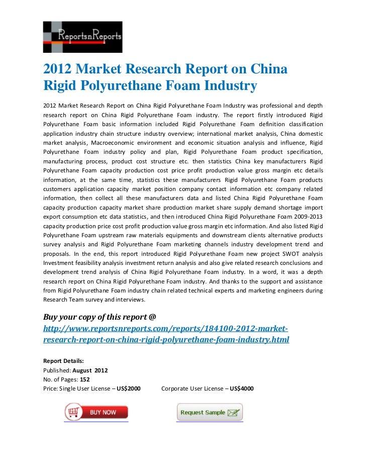 2012 Market Research Report on ChinaRigid Polyurethane Foam Industry2012 Market Research Report on China Rigid Polyurethan...