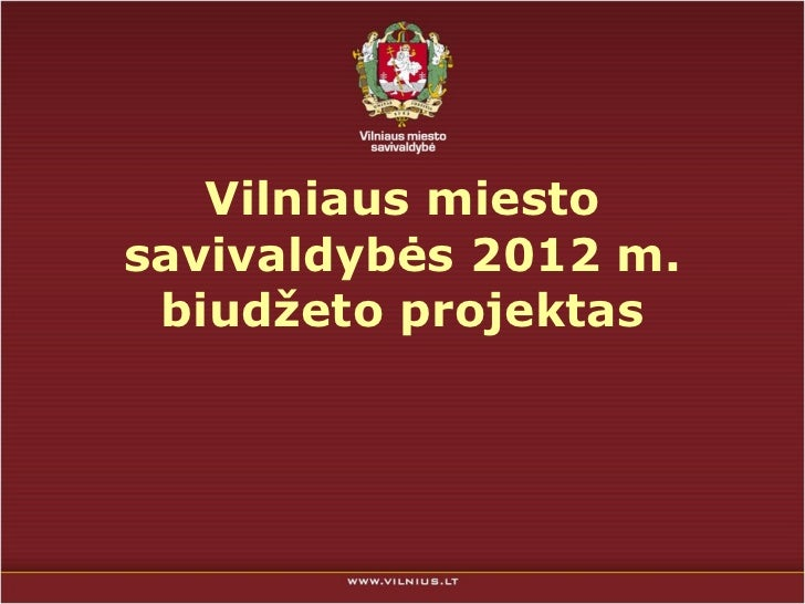 Vilniaus miesto savivaldybės 20 1 2 m. biudžeto projektas
