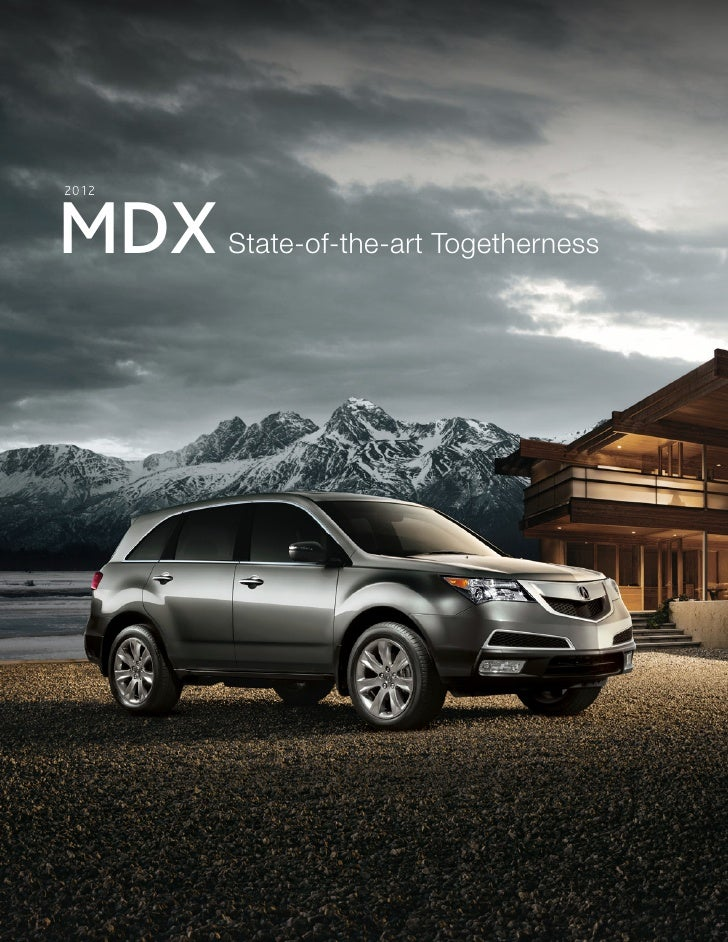 2012MDX    State-of-the-art Togetherness