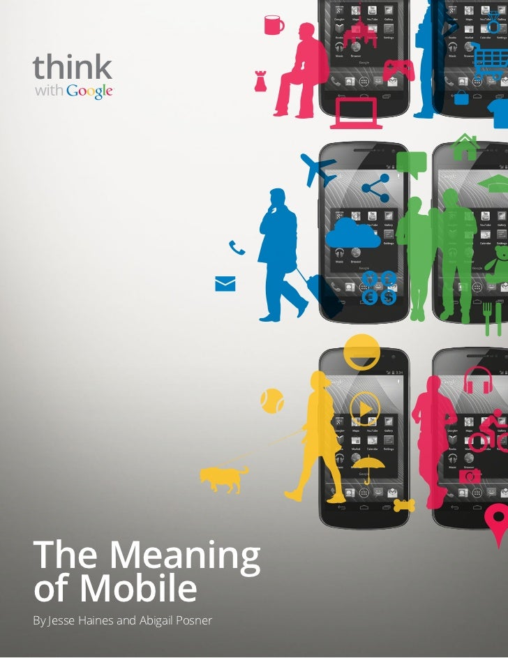 The Meaningof MobileBy Jesse Haines and Abigail Posner