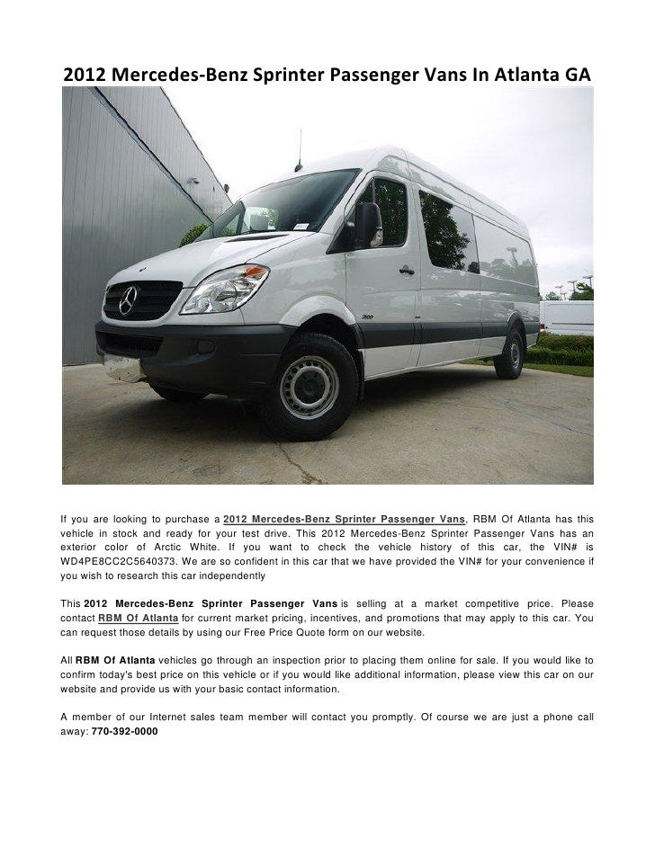 2012 Mercedes Benz Sprinter Passenger Vans In Atlanta GAIf You Are Looking To Purchase A
