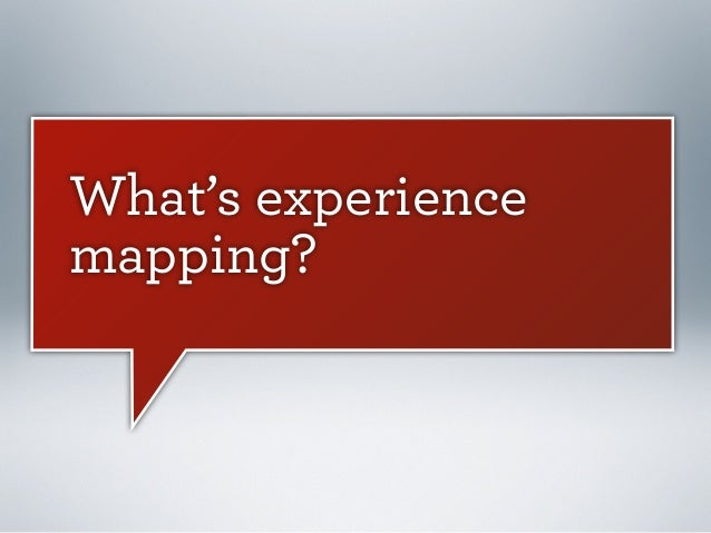 What's experience mapping?