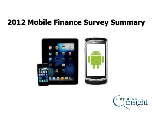 2012 Mobile Finance Survey Summary                                 1