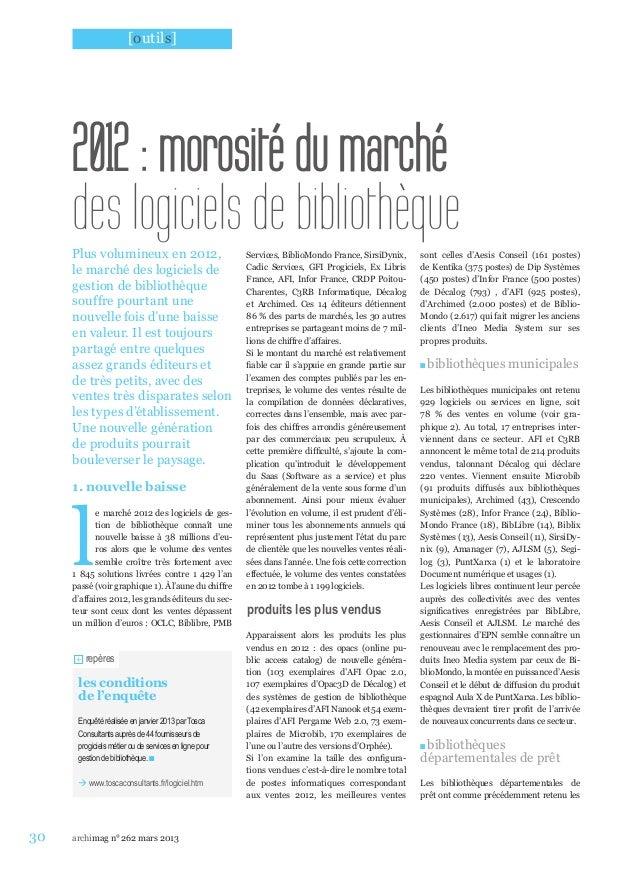 [outils]     2012: morosité du marché     des logiciels de bibliothèque     Plus volumineux en 2012,                     ...
