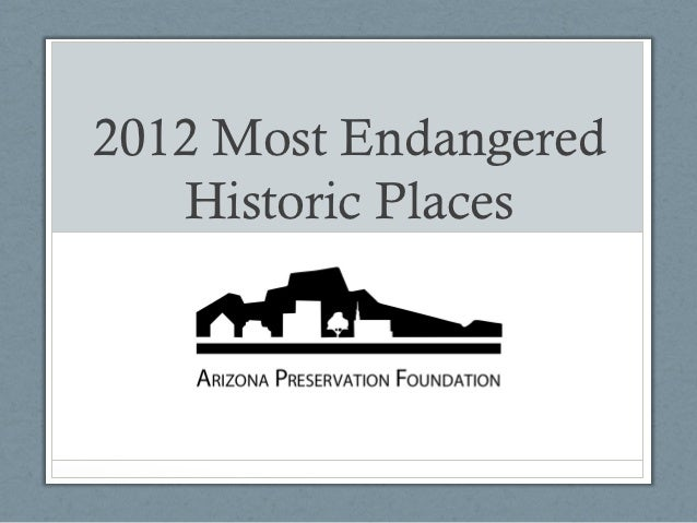 2012 Most Endangered   Historic Places