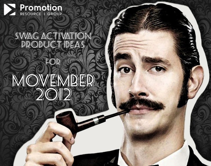 sw activ tion  ag     a product ideas     formovember  2012