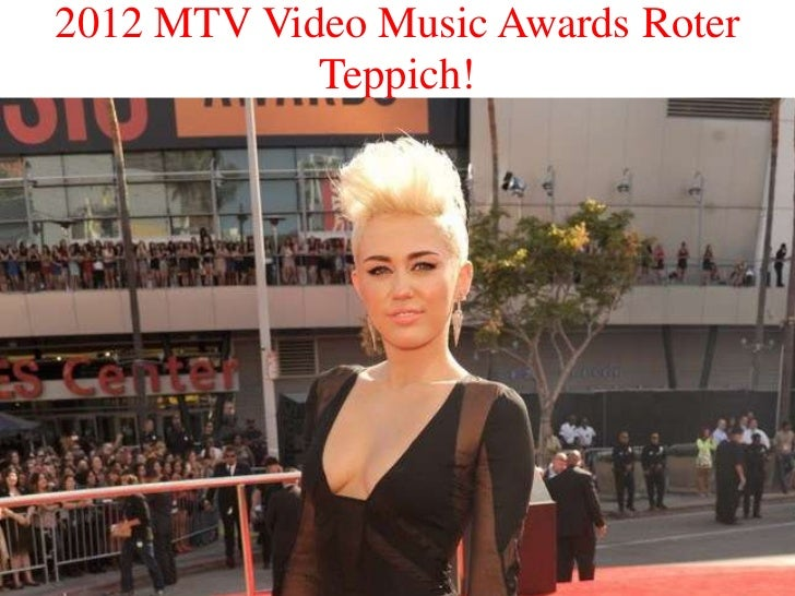 2012 MTV Video Music Awards Roter            Teppich!