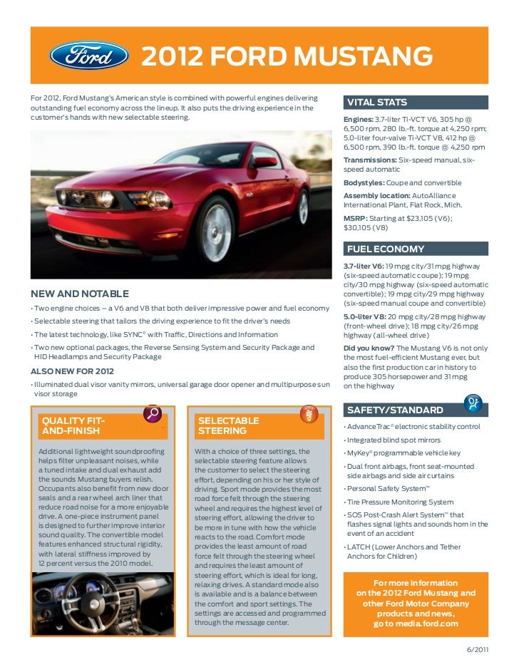 2012 ford MustangFor 2012, Ford Mustang's American style is combined with powerful engines deliveringoutstanding fuel econ...
