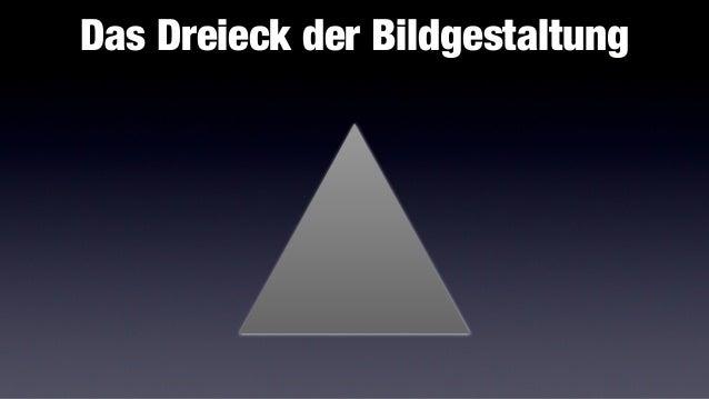 Das Dreieck der Bildgestaltung