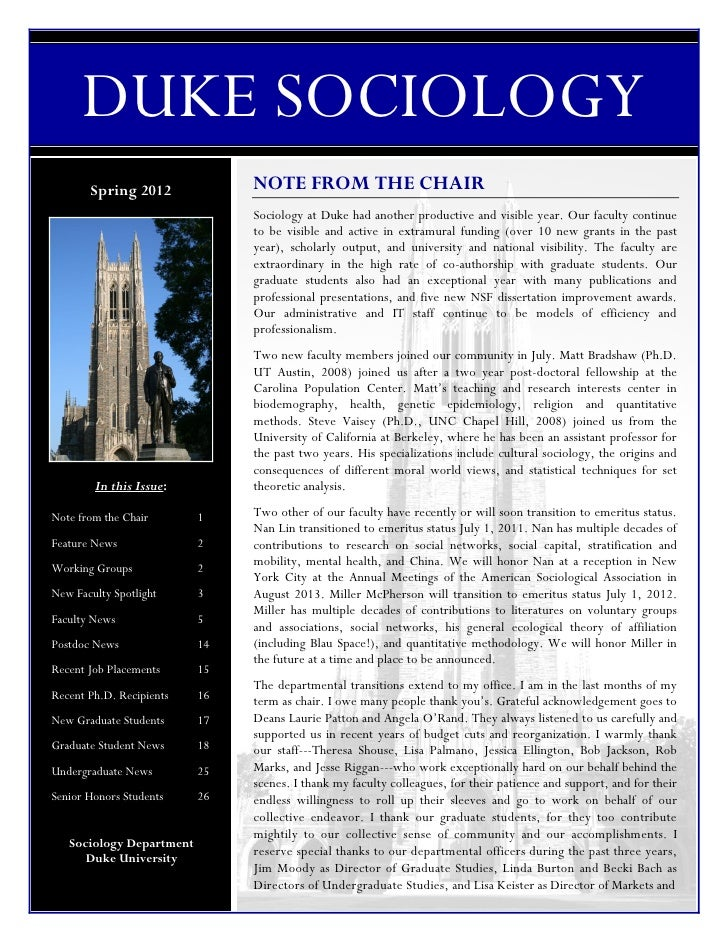 DUKE SOCIOLOGY       Spring 2012             NOTE FROM THE CHAIR                               Sociology at Duke had anoth...
