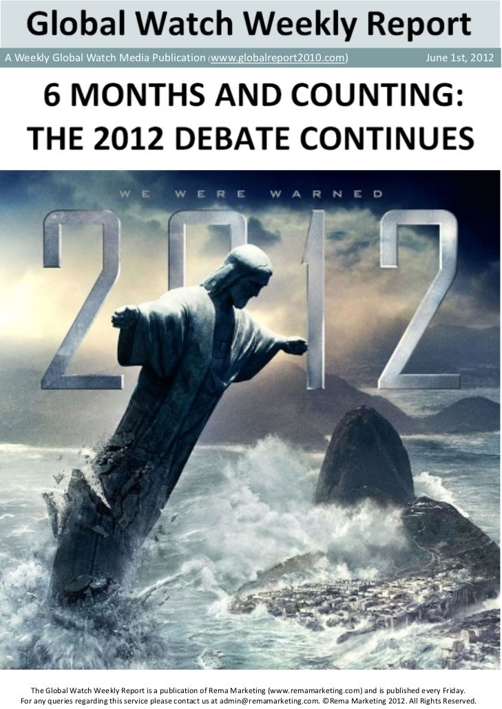AWeeklyGlobalWatchMediaPublication (www.globalreport2010.com)June1st,2012       TheG...