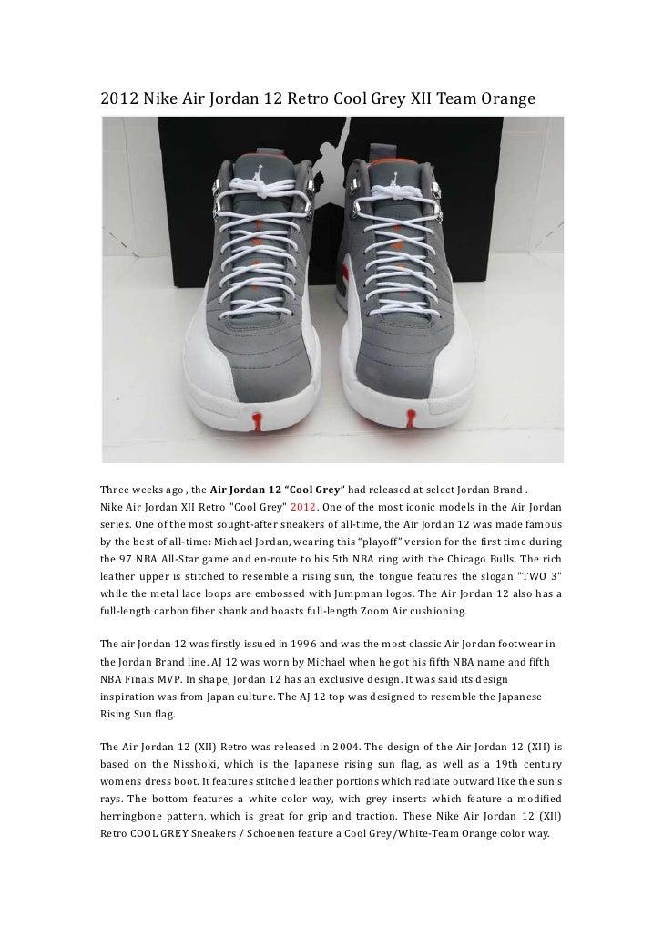 febf0744ebc 2012 Nike Air Jordan 12 Retro Cool Grey XII Team OrangeThree weeks ago ,  the Air ...