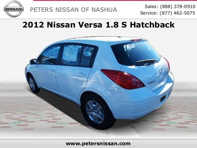 Great Used 2012 Nissan Versa Hatchback   Peters Nissan Dealer In NH Serving  Nashua NH, Manchester NH, Boston MA U0026 Tewksbury MA