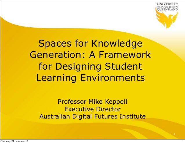 Spaces for Knowledge                           Generation: A Framework                             for Designing Student  ...