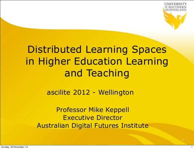 Distributed Learning Spaces                    in Higher Education Learning                             and Teaching      ...