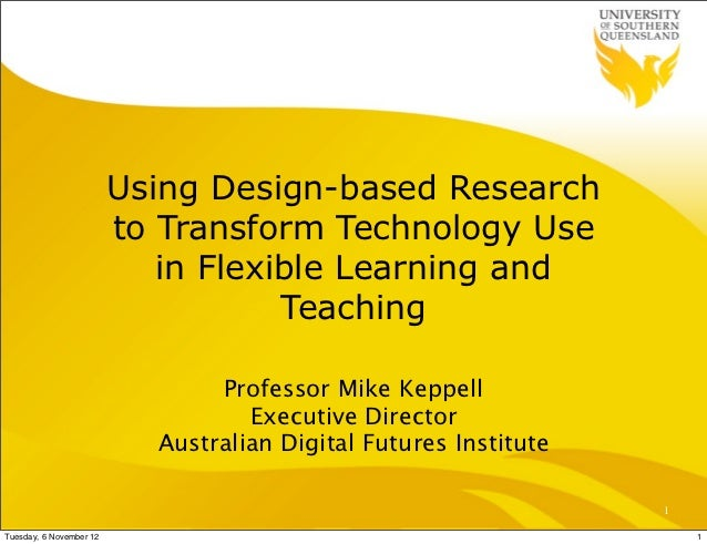 Using Design-based Research                         to Transform Technology Use                            in Flexible Lea...