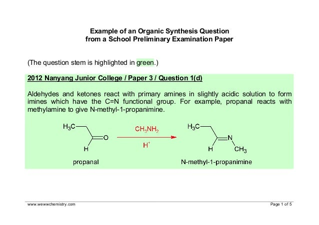 www.wewwchemistry.com Page 1 of 5 Example of an Organic Synthesis Question from a School Preliminary Examination Paper (Th...