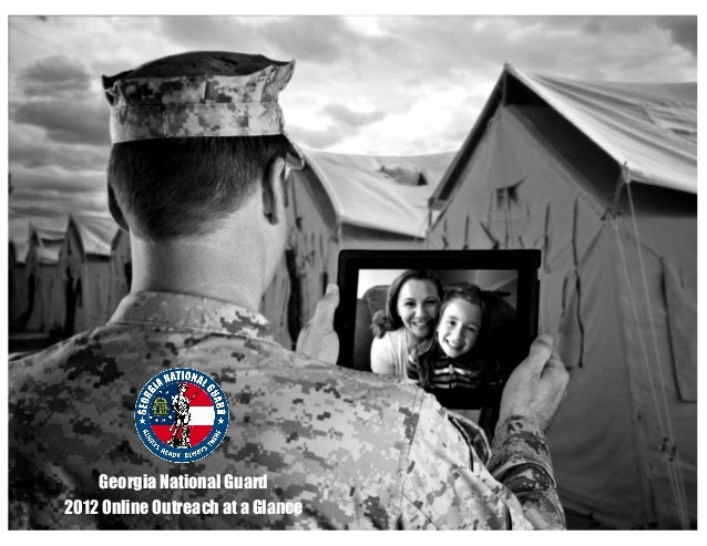 Georgia National Guard 2012 Online Outreach at a Glance