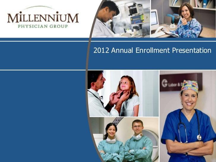 2012 Annual Enrollment Presentation