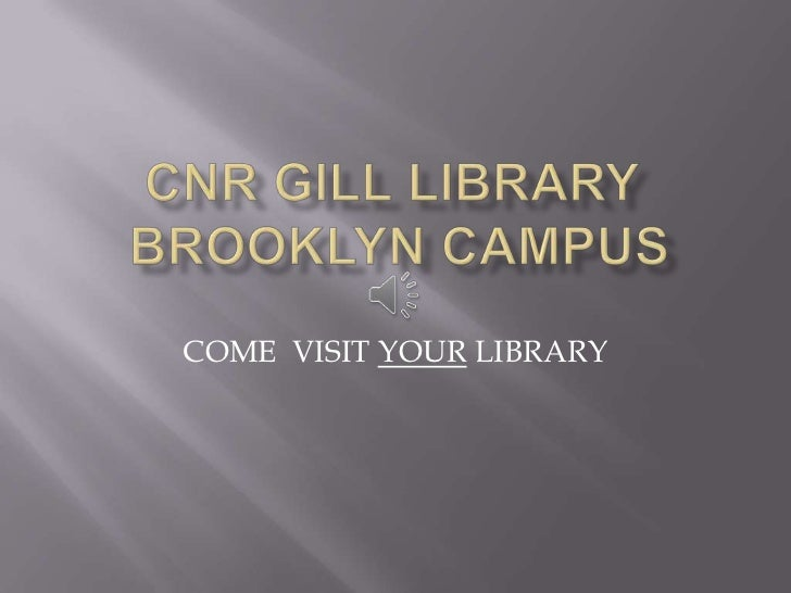 COME VISIT YOUR LIBRARY