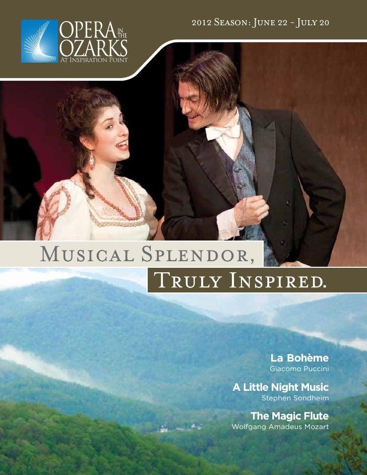 2012 Season: June 22 - July 20                 La Bohème                 Giacomo Puccini        A Little Night Music      ...