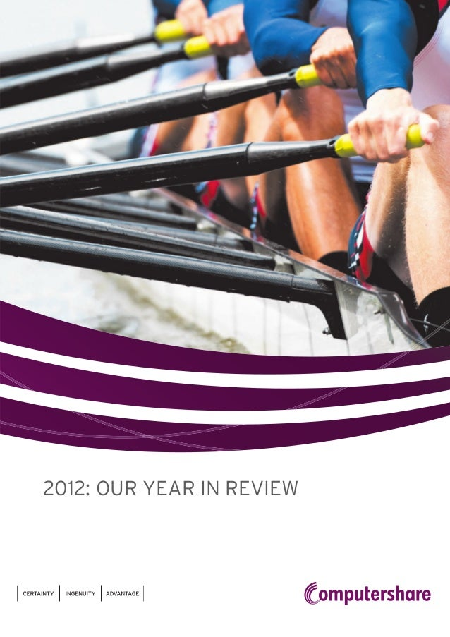 2012: OUR YEAR IN REVIEW