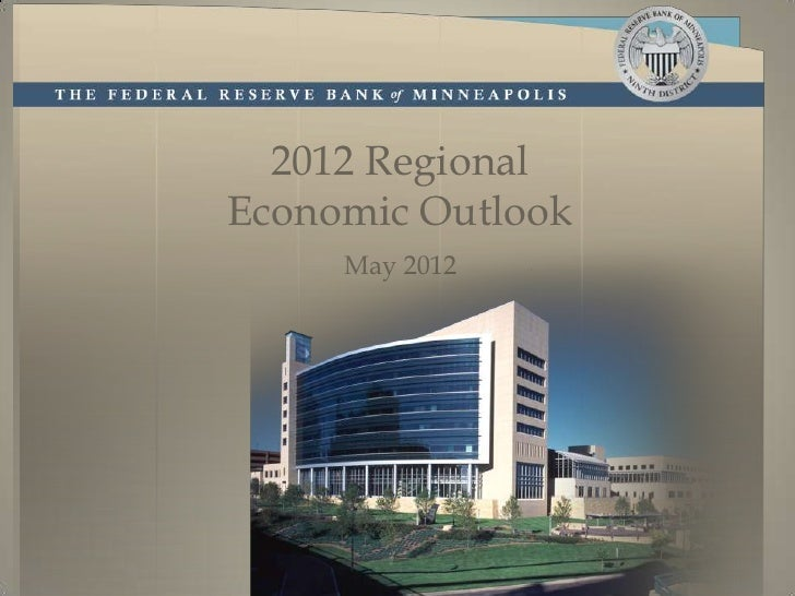 2012 RegionalEconomic Outlook     May 2012