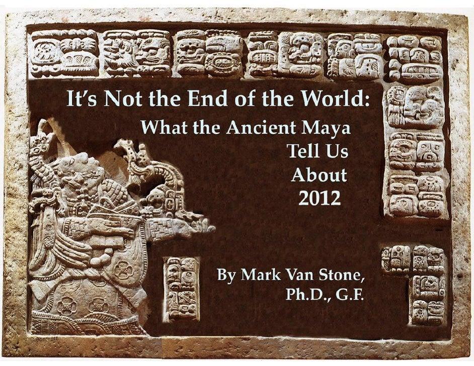 TheYear2012.    MayaProphecy?    TheEndofanAncientCalendar?    TheEndoftheWorldasWeKnowIt?    GlobalCatac...