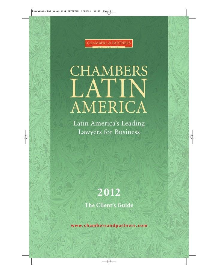 CHAMBERS & PARTNERS                  LEGAL PUBLISHERSCHAMBERSLATINAMERICA Latin America's Leading  Lawyers for Business   ...
