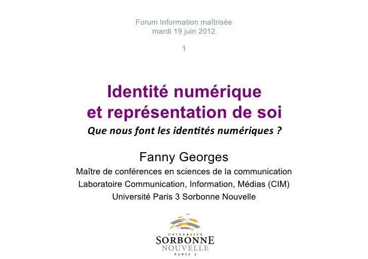 Forum Information maîtrisée                                    mardi 19 juin 2012                                         ...