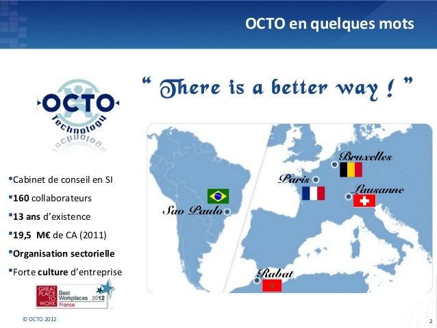OCTO 2012 - Banque du futur 2020 : scenarios 2020 Slide 2
