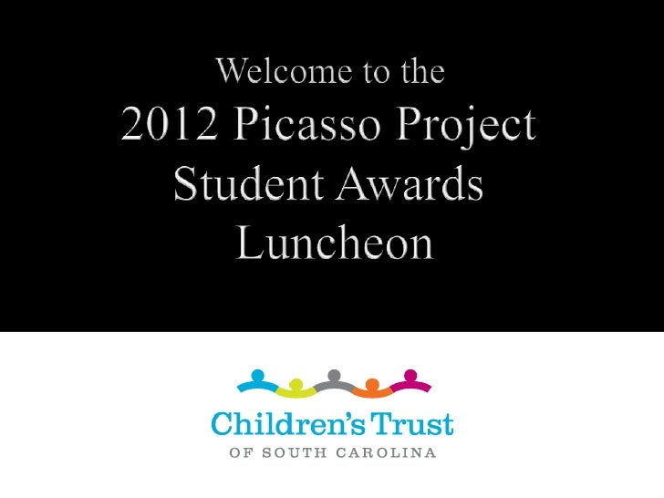 We gratefully acknowledge           the support of our      2012 Picasso ProjectStudent Awards Luncheon Sponsor