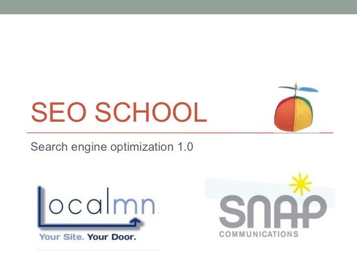 SEO SCHOOLSearch engine optimization 1.0