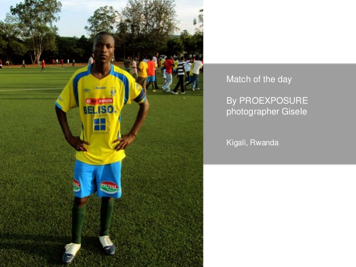 PROEXPOSURE Match of the day by Gisele Slide 2