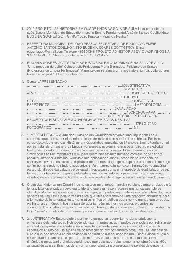 1. 2012 PROJETO - AS HISTÓRIAS EM QUADRINHOS NA SALA DE AULA Uma proposta de ação Escola Municipal de Educação Infantil e ...