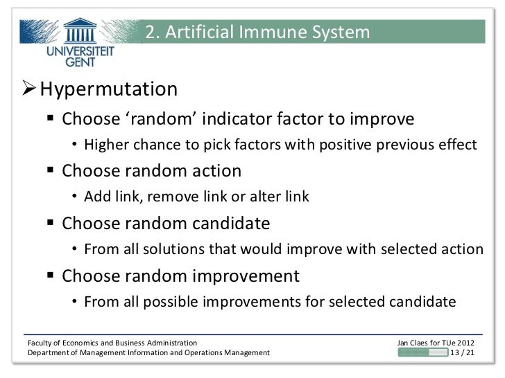 2. Artificial Immune SystemHypermutation     Choose 'random' indicator factor to improve           • Higher chance to pi...