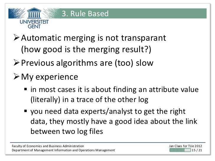 3. Rule BasedAutomatic merging is not transparant (how good is the merging result?)Previous algorithms are (too) slowMy...