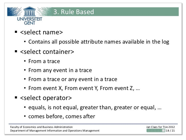 3. Rule Based   <select name>         • Contains all possible attribute names available in the log   <select container> ...