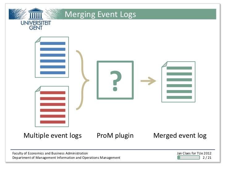 Merging Event Logs                                                       ?      Multiple event logs                       ...