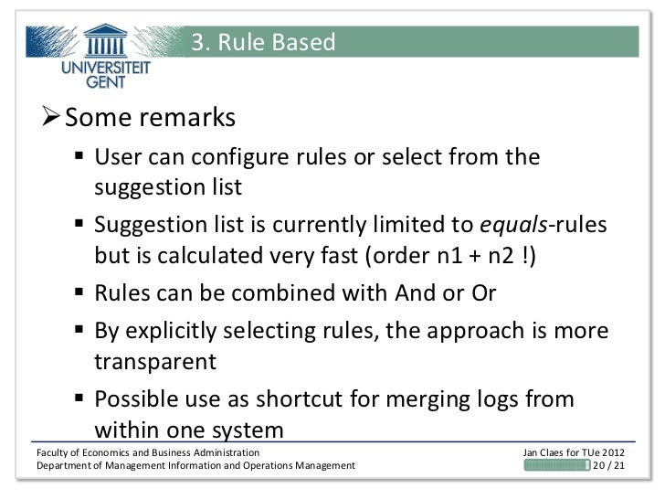 3. Rule BasedSome remarks        User can configure rules or select from the         suggestion list        Suggestion ...