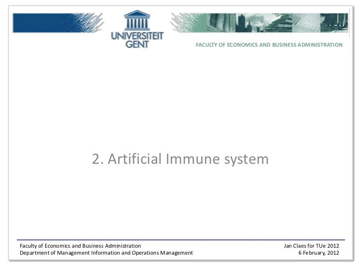 FACULTY OF ECONOMICS AND BUSINESS ADMINISTRATION                         2. Artificial Immune systemFaculty of Economics a...