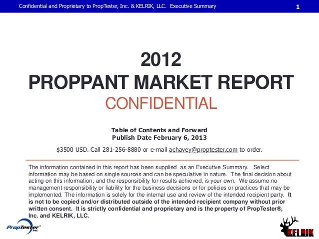 Confidential and Proprietary to PropTester, Inc. & KELRIK, LLC. Executive Summary                               1         ...