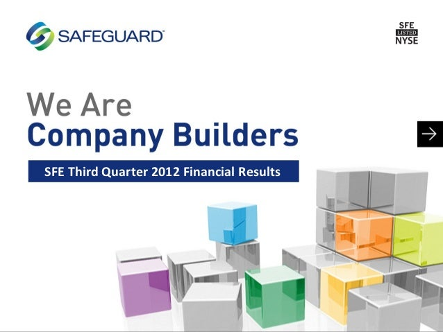 SFE Third Quarter 2012 Financial Results