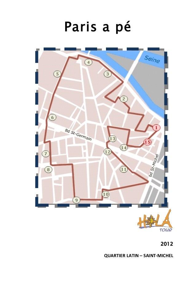 Paris a pé 2012 QUARTIER LATIN – SAINT-MICHEL