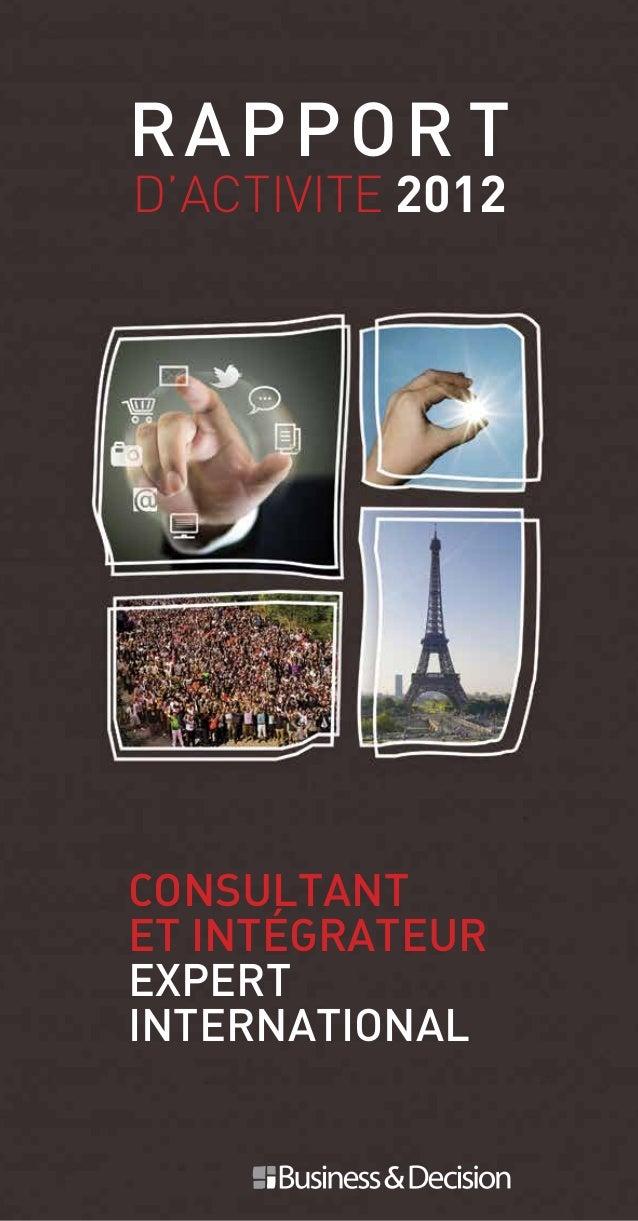 #1 Consultant et intégrateur expert international Rappor t D'ACTIVITE 2012