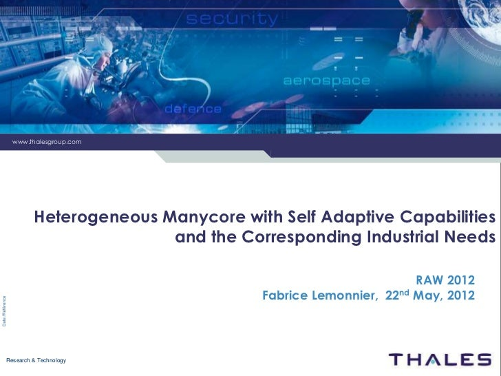 www.thalesgroup.com         Heterogeneous Manycore with Self Adaptive Capabilities                        and the Correspo...